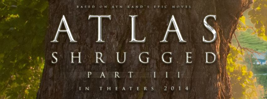 Atlas Shrugged Part Iii Is In Theaters Today Freedomworks