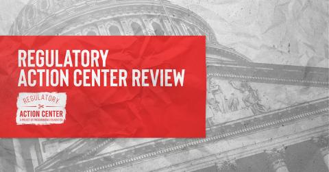 Regulatory Action Center Review - February 26, 2021